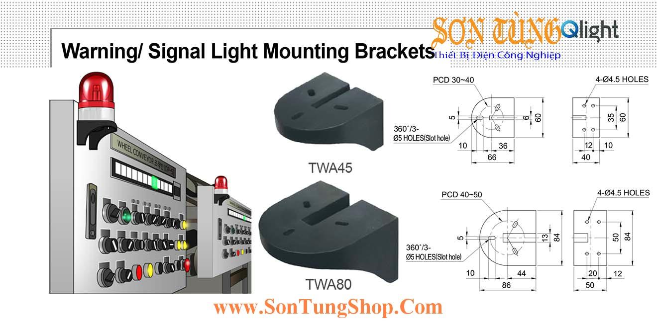 TWA45, TWA80 Gá gắn tường Sử dụng cho Đèn báo Qlight