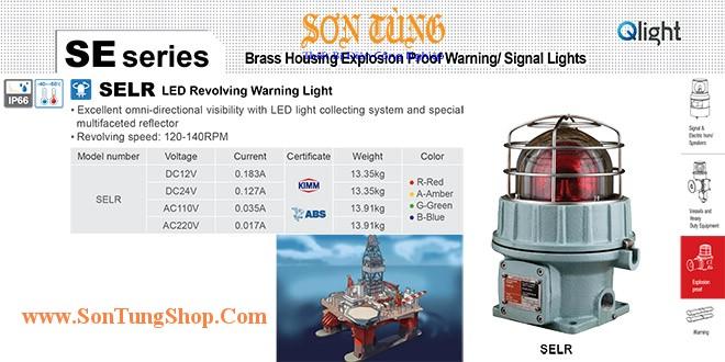 SELR-12-G Đèn quay cảnh báo phòng nổ Qlight Φ155 Bóng LED  IP66, KIM, ABS